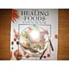 The Healing Foods Cookbook: 400 Delicious…