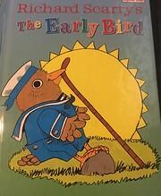 The early bird de Richard Scarry