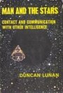 Man and the Stars: Contact and Communication with Other Intelligence - Duncan Lunan