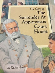 The Story of the Surrender at Appomattox…