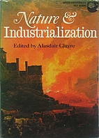 Nature and Industrialization: An Anthology…