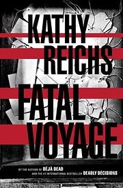 Fatal Voyage : A Novel por Kathy Reichs