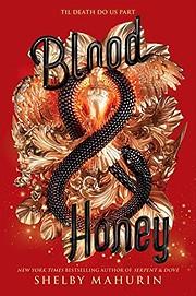 Blood & Honey (Serpent & Dove) af Shelby…
