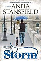 Shelter From the Storm by Anita Stansfield