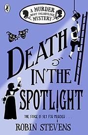Death in the Spotlight av Robin Stevens