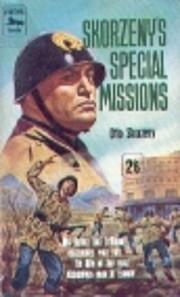 Skorzeny's special missions av Otto Skorzeny