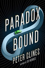 Paradox Bound: A Novel por Peter Clines