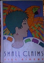 Small claims by Jill Ciment