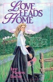Love Leads Home – tekijä: June Masters…