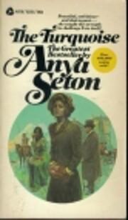 The Turquoise av Anya Seton
