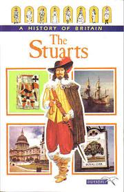 The Stuarts (History of Britain Ser. ; No.…