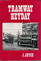 Tramway Heyday by James Joyce