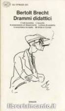 Drammi didattici by Bertolt Brecht