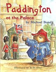 Paddington at the Palace av Michael Bond