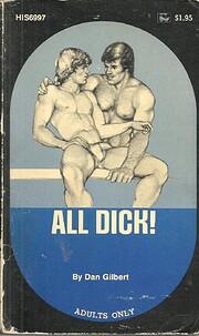 All Dick! di Dan Gilbert