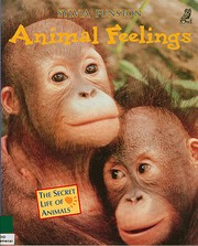 Animal Feelings (The Secret Life of Animals)…