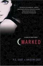 Marked (House of Night Novel) af P. C. Cast