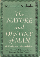 The Nature and Destiny of Man: A Christian…