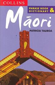 The Collins Maori phrase book von Patricia…
