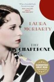 Chaperone the de Laura Moriarty