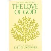 An anthology of the love of God av Evelyn…