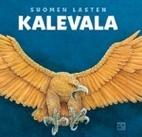 Suomen lasten Kalevala by Kirsti Mäkinen