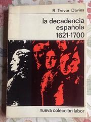 La decadencia española. 1621-1700 av R.…