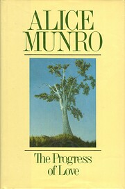 The Progress of Love por Alice Munro