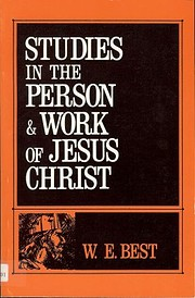 Studies in the Person & Work of Jesus Christ…