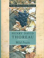 Wild Fruits: Thoreau's Rediscovered Last…