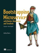 Bootstrapping Microservices with Docker,…
