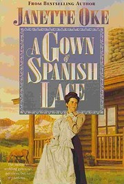 A Gown of Spanish Lace (Women of the West)…