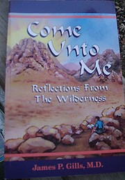 Come Unto Me Reflections from the Wilderness…