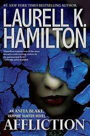 Affliction (Anita Blake, Vampire Hunter) –…