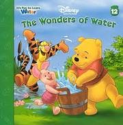 THE WONDER OF WATER (DISNEYS WINNIE THE…