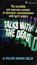 Talks with the dead by William Addams Welch