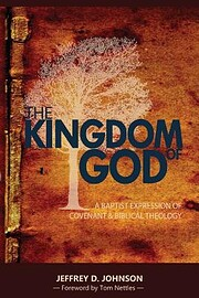 The Kingdom of God: A Baptist Expression of…
