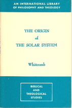 The Origin of the Solar System: Biblical…