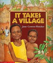 It Takes a Village af Jane Cowen-Fletcher