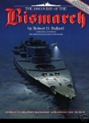 The Discovery of the Bismarck: Germany's…