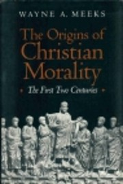 The origins of Christian morality : the…