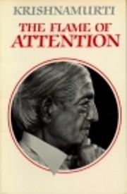 Flame of Attention de J. Krishnamurti