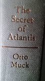 Secret of Atlantis - Otto Muck