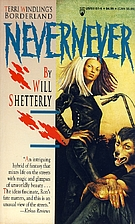 Nevernever by Will Shetterly