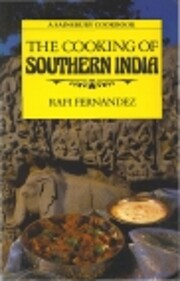 The Cooking of Southern India de Rafi…