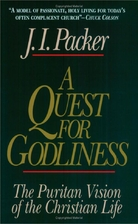 A Quest for Godliness: The Puritan Vision of…