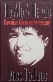 He Alo A He Alo (Face to Face): Hawaiian…