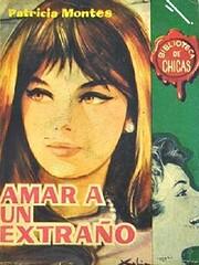 Amar a un extraño de Patricia Montes