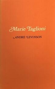 Marie Taglioni by Andre Levinson