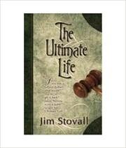 The Ultimate Life av Jim Stovall
